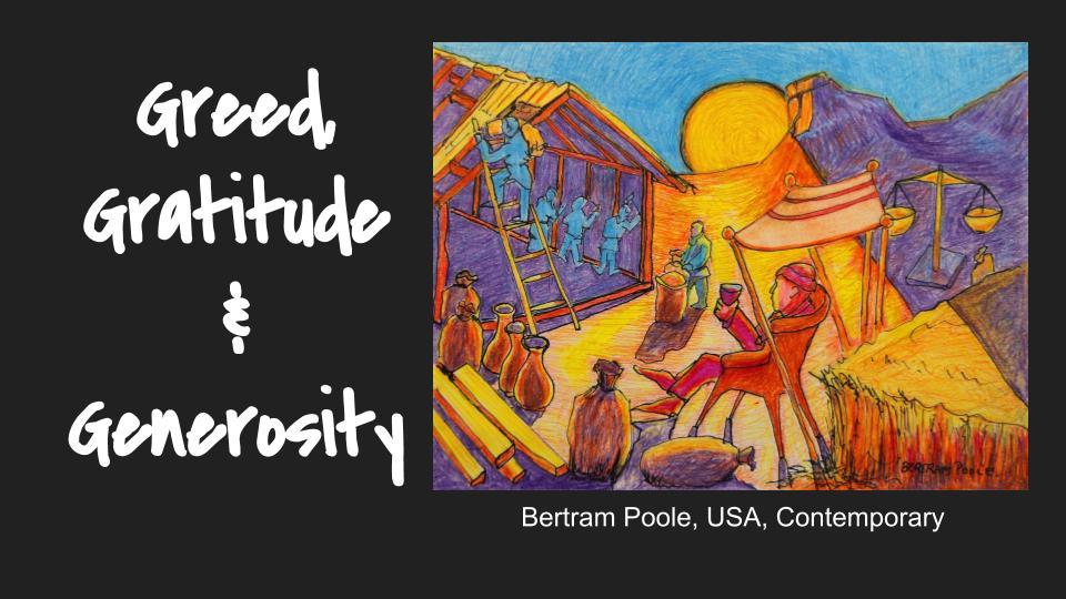 Sermon 6/30/2019: Greed Gratitude & Generosity – Community
